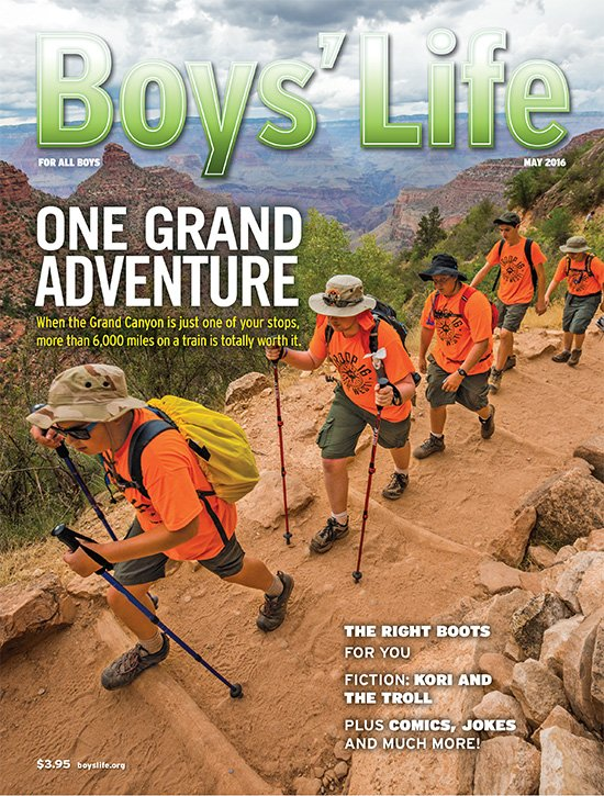 Boys' Life 5/2016. One Grand Adventure: the Grand Canyon.