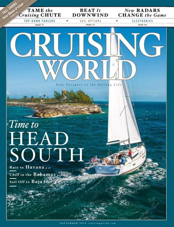 Cruising World 8-9/2016. Time to Head South: Havana, Bahamas & Baja.