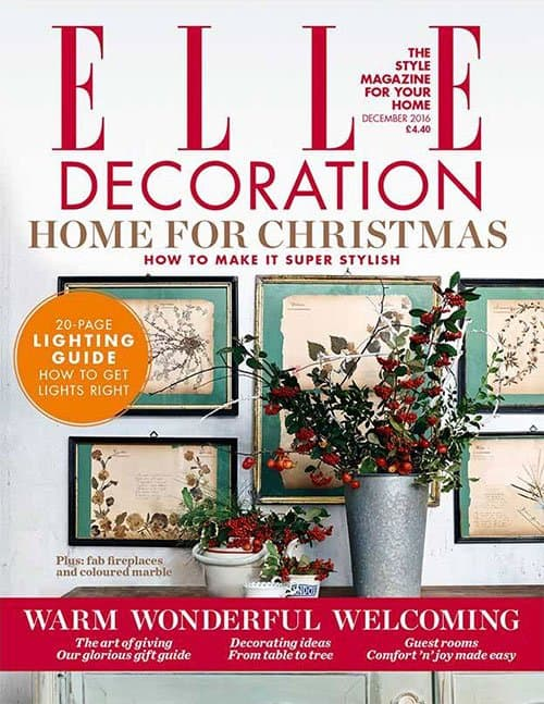ELLE Decoration (UK) 12/2016. Home for Christmas. How to Make it Super Stylish.