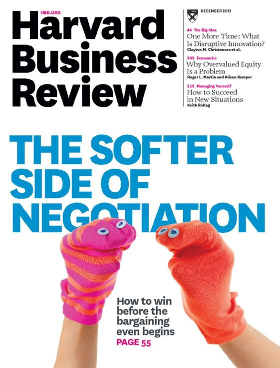 Harvard Business Review 12/2015. The Softer Side of Negotiation.