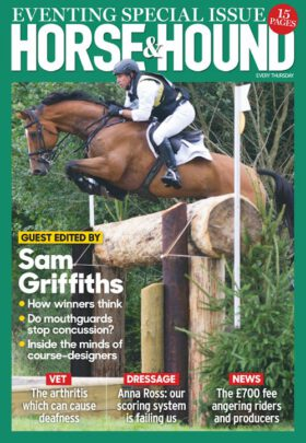 Horse and Hound 3.3.2016. Eventing Special Issue.