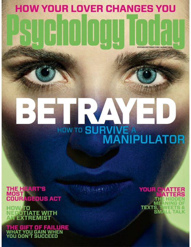 Psychology Today 8/2015. How to Survive a Manipulator?